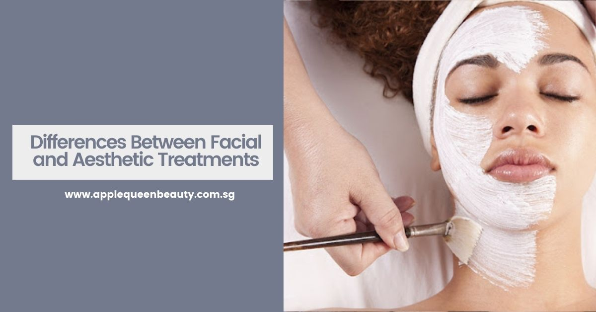 Differences Between Facial and Aesthetic Treatments